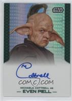 Michaela Cottrell as Even Piell #/50