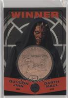 Qui-Gon Jinn, Darth Maul (Winner)