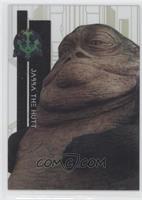 Form 1 - Jabba the Hutt