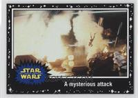 The Force Awakens - A mysterious attack