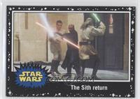 The Phantom Menace - The Sith return