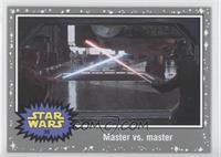 A New Hope - Master vs. master