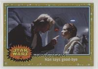 The Empire Strikes Back - Han says good-bye #/50