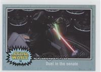 Revenge of the Sith - Duel in the senate #/150
