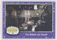 The Empire Strikes Back - The Rebels are found!