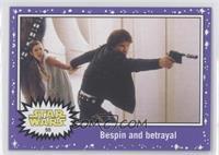 The Empire Strikes Back - Bespin and betrayal