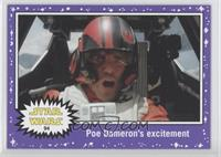 The Force Awakens - Poe Dameron's excitement