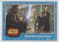 The Phantom Menace - Negotiations gone wrong