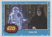 Revenge of the Sith - Order 66