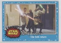 The Phantom Menace - The Sith return