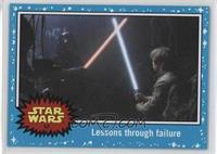 The Empire Strikes Back - Lessons through failure