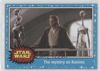Attack of the Clones - The mystery on Kamino