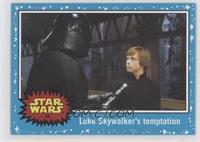 Return of the Jedi - Luke Skywalker's temptation