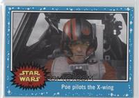 The Force Awakens - Poe pilots the X-wing
