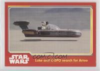 Luke and C-3PO search for Artoo