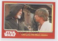 Luke joins Obi-Wan's mission