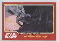 Darth Vader within range