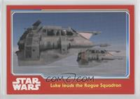 Luke leads the Rogue Squadron
