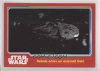 Rebels enter an asteroid field