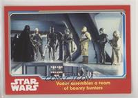 Vader Assembles a Team of Bounty Hunters