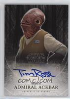 Tim Rose as Admiral Ackbar /10