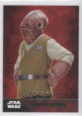 2015 Topps Star Wars: The Force Awakens Series 1 - [Base] - Lightsaber Green #28 - Admiral Ackbar