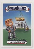 Garbage Pail Kids - Towering Trump