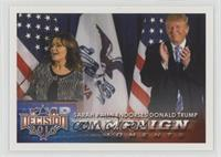 Campaign Moments - Sarah Palin Endorses Donald Trump [EX to NM]