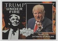 Trump for Database of Muslims