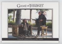 Tyrion Lannister & Lord Varys