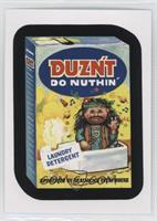 Duzn't do Nuthin'