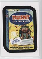 Duzn't do Nuthin'