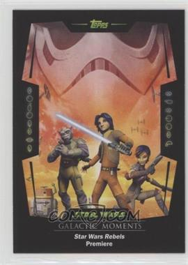 2016 Topps Star Wars Card Trader Physical Cards - Galactic Moments #GM-3 - Star Wars Rebels Premiere