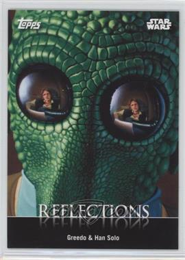 2016 Topps Star Wars Card Trader Physical Cards - Reflections #R-1 - Greedo & Han Solo