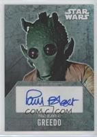 Paul Blake as Greedo