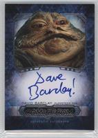 David Barclay as Jabba The Hutt
