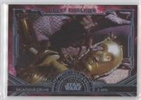Salacious Crumb, C-3PO #/299
