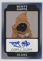 Rusty Goffe as Jawa /50