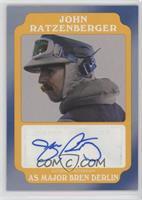 John Ratzenberger as Major Bren Derlin #9/10