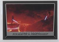 Finale of a Friendship