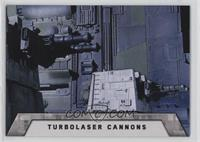 Turbolaser Cannons