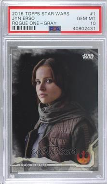 2016 Topps Star Wars: Rogue One Series 1 - [Base] - Grey Squad #1 - Jyn Erso /100 [PSA10GEMMT]