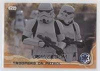 Troopers on Patrol #/1