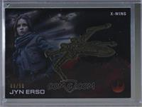 Jyn Erso (X-Wing) /50