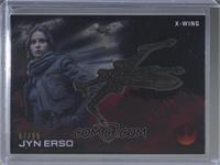 Jyn Erso (X-Wing) #/99