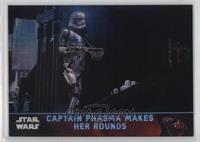Captain Phasma Makes Her Rounds /99