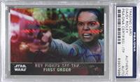Rey Fights Off the First Order [PSA/DNA Certified Encased] #/99
