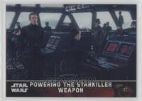 Powering the Starkiller Weapon #/99
