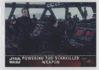 Powering the Starkiller Weapon #/99