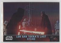 Lor San Tekka's Last Stand #/99